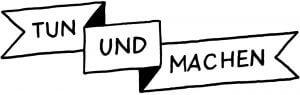 Logo - TUN UND MACHEN